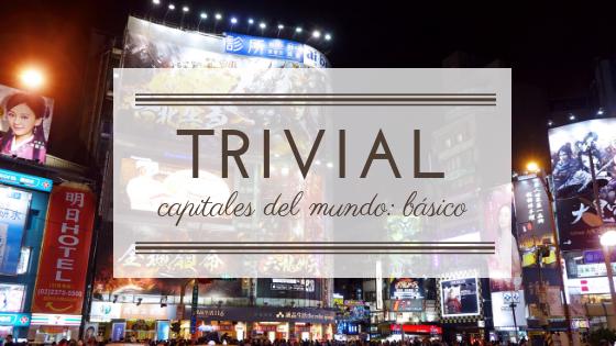 Trivial capitales del mundo basico